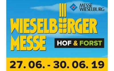 """27.06.2019-30.06.2019 – WIESELBURGER MESSE """"HOF & FORST"""", IN WIESELBURG, ÖSTERREICH"""